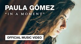 """Vídeo De La Semana: PAULA GÓMEZ – """"In a moment"""""""